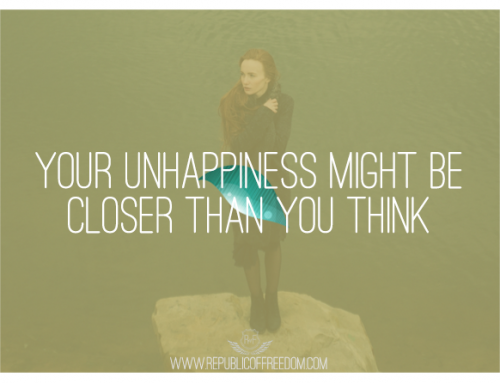 Your unhappiness may be closer than you think