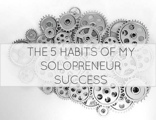 The 5 Habits that Made me a Successful Entrepreneur