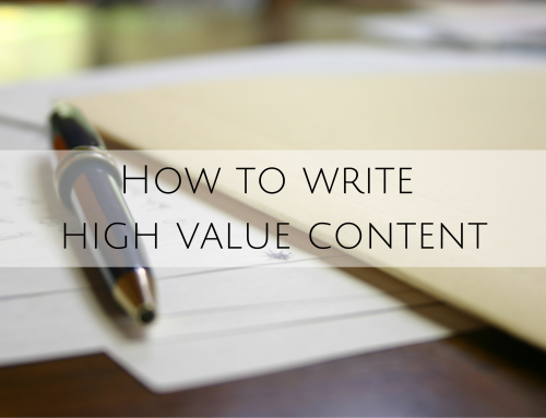 How to write high value content