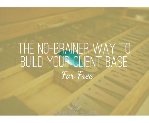 build your client base for free