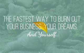 burn out your business
