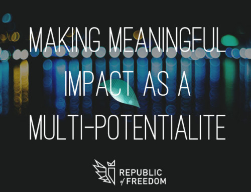 Making Meaningful Impact as a Multi-Potentialite